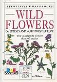 Wildflowers of Britain and Northwest Europe