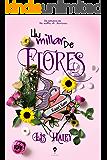 Un Millar de Flores (Spanish Edition)