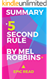 Summary: 5 Second Rule By Mel Robbins
