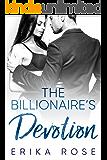 The Billionaire's Devotion: A Billionaire Romance (The Hampton Billionaires Book 3)
