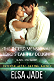 The Interdimensional Lord's Earthly Delight: Black Hole Brides #3 (Intergalactic Dating Agency): Black Hole Brides #3 (Intergalactic Dating Agency) (Big Sky Alien Mail Order Brides Book 7)