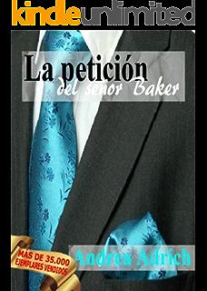 N°2.La petición del señor Baker. (Trilogía El señor Baker.