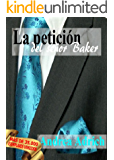 N°2.La petición del señor Baker. (Trilogía El señor Baker.) (Spanish Edition)