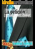 N°2.La petición del señor Baker. (Trilogía El señor Baker.)