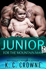 Junior For The Mountain Man: A Secret Baby Romance Suspense Thriller (Mountain Men of Liberty Book 2) Kindle Edition