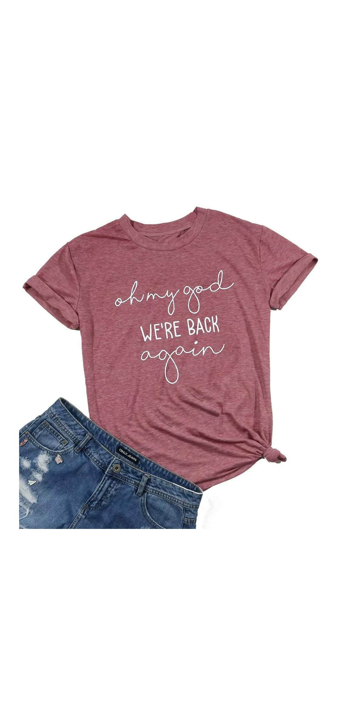 Oh My God We're Back Again Shirt Concert Band Tee Shirts For Tee