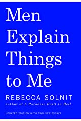 Men Explain Things to Me Paperback
