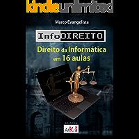 InfoDireito - Direito da Informática em 16 aulas
