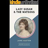 Lady Susan & The Watsons (AmazonClassics Edition)