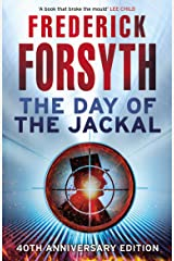 The Day of the Jackal: The legendary assassination thriller Kindle Edition
