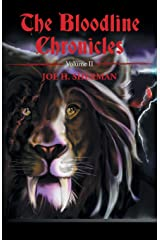 The Bloodline Chronicles: Volume II (Volume 2)