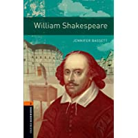 Oxford Bookworms Library: Level 2:: William Shakespeare: 700 Headwords (Oxford Bookworms ELT)