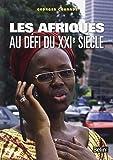Les Afriques au défi du XXIe siècle