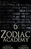 Zodiac Academy 6