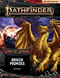 Pathfinder Adventure Path: Broken Promises (Age of Ashes 6 of 6) [P2]