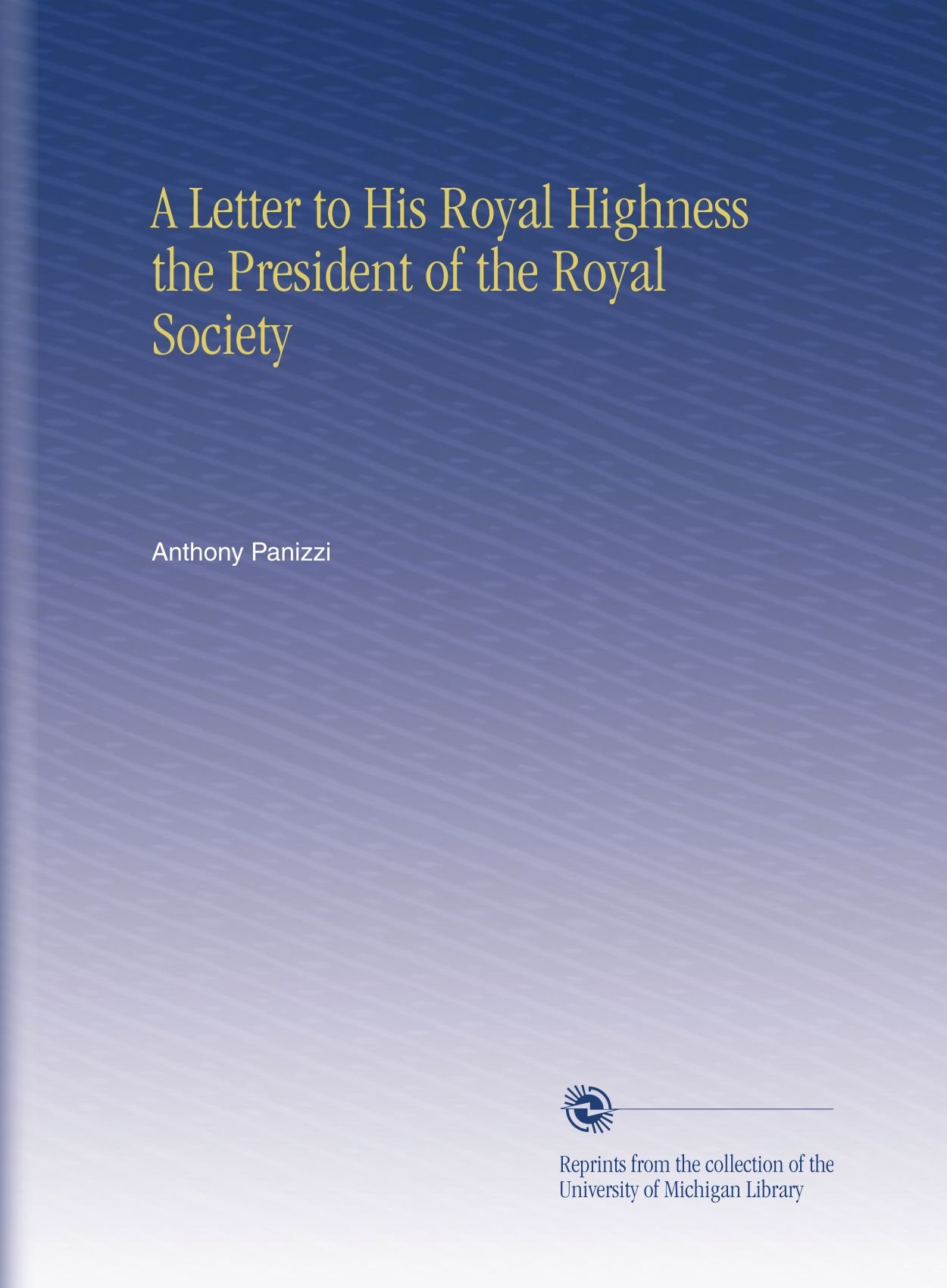 Download A Letter to His Royal Highness the President of the Royal Society ebook