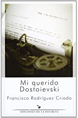 Mi querido Dostoievski Paperback