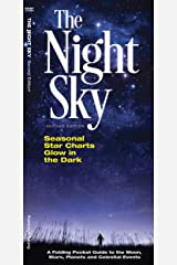 The Night Sky: A Folding Pocket Guide to the Moon, Stars, Planets and Celestial Events (Earth, Space and Culture) Pamphlet