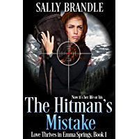 The Hitman's Mistake (Love Thrives in Emma Springs Book 1) (English Edition)