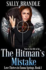 The Hitman's Mistake (Love Thrives in Emma Springs Book 1) Kindle Edition