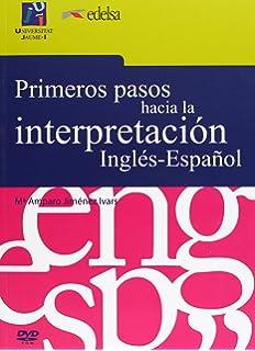 Primeros pasos hacia la interpretación Inglés-Español (Universitas)