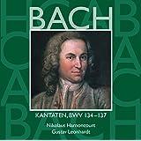 Bach, JS : Sacred Cantatas BWV Nos 134 - 137