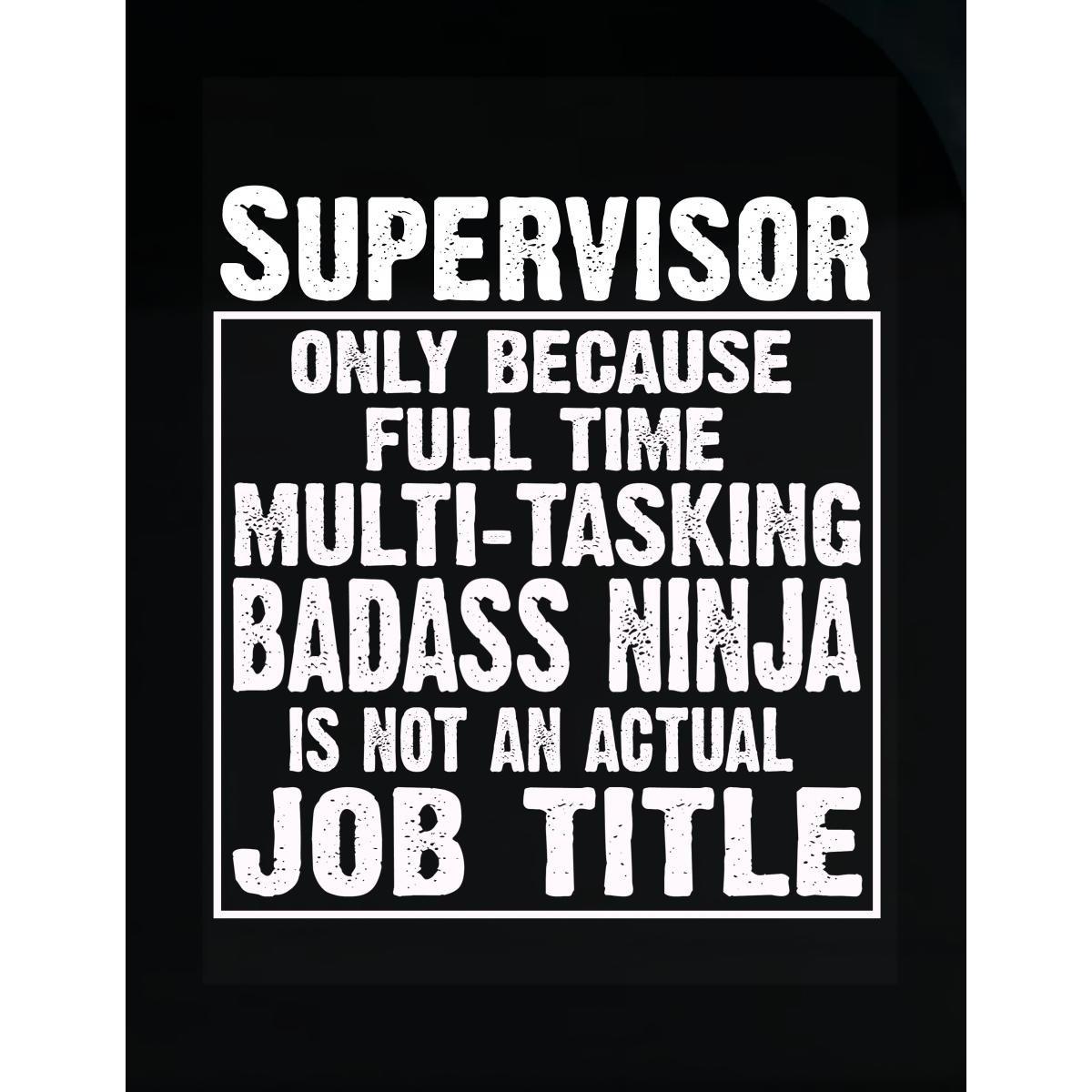 Amazon.com: Cool Apparel Shop Supervisor Cause Multitasking ...