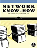 Network Know-How: An Essential Guide for the