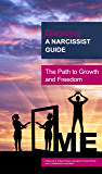 Divorcing a Narcissist Guide: The Path to Growth and Freedom