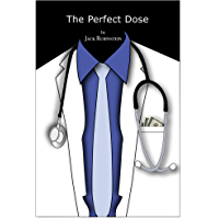 The Perfect Dose (English Edition)