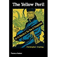 The Yellow Peril: Dr Fu Manchu & The