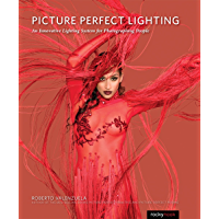 Picture Perfect Lighting: An Innovative Lighting System for Photographing People book cover