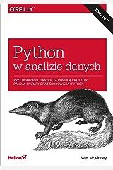 Python w analizie danych. Przetwarzanie danych za pomoca pakietow Pandas i NumPy oraz srodowiska IPython, wydanie II Paperback