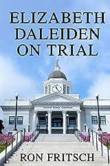 Elizabeth Daleiden on Trial Paperback