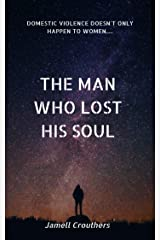 The Man Who Lost His Soul Kindle Edition