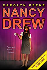 Pageant Perfect Crime: Book One in the Perfect Mystery Trilogy (Nancy Drew (All New) Girl Detective 30) Kindle Edition