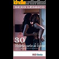 Sexo lésbico: 30 histórias curtas lésbicas (literatura erótica)