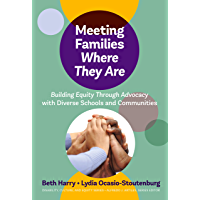 Meeting Families Where They Are: Building Equity Through Advocacy with Diverse Schools and Communities (Disability…
