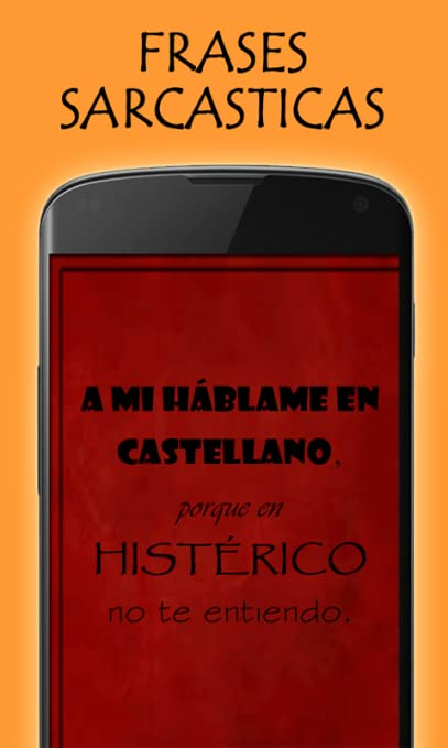 Amazoncom Frases Sarcasticas Appstore For Android