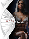 Blood Trails (Blood and Shadows Book 2)