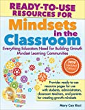 Ready-To-Use Resources for Mindsets in the Classroom: Everything Educators Need for Building Growth Mindset Learning…