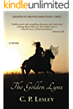 The Golden Lynx (Legends of the Five Directions Book 1)