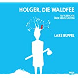 Holger, die Waldfee: Elf Gedichte über Redensarten