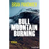 Bull Mountain Burning