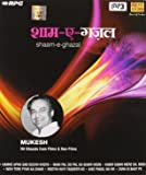 Shaam-E-Ghazal: Mukesh