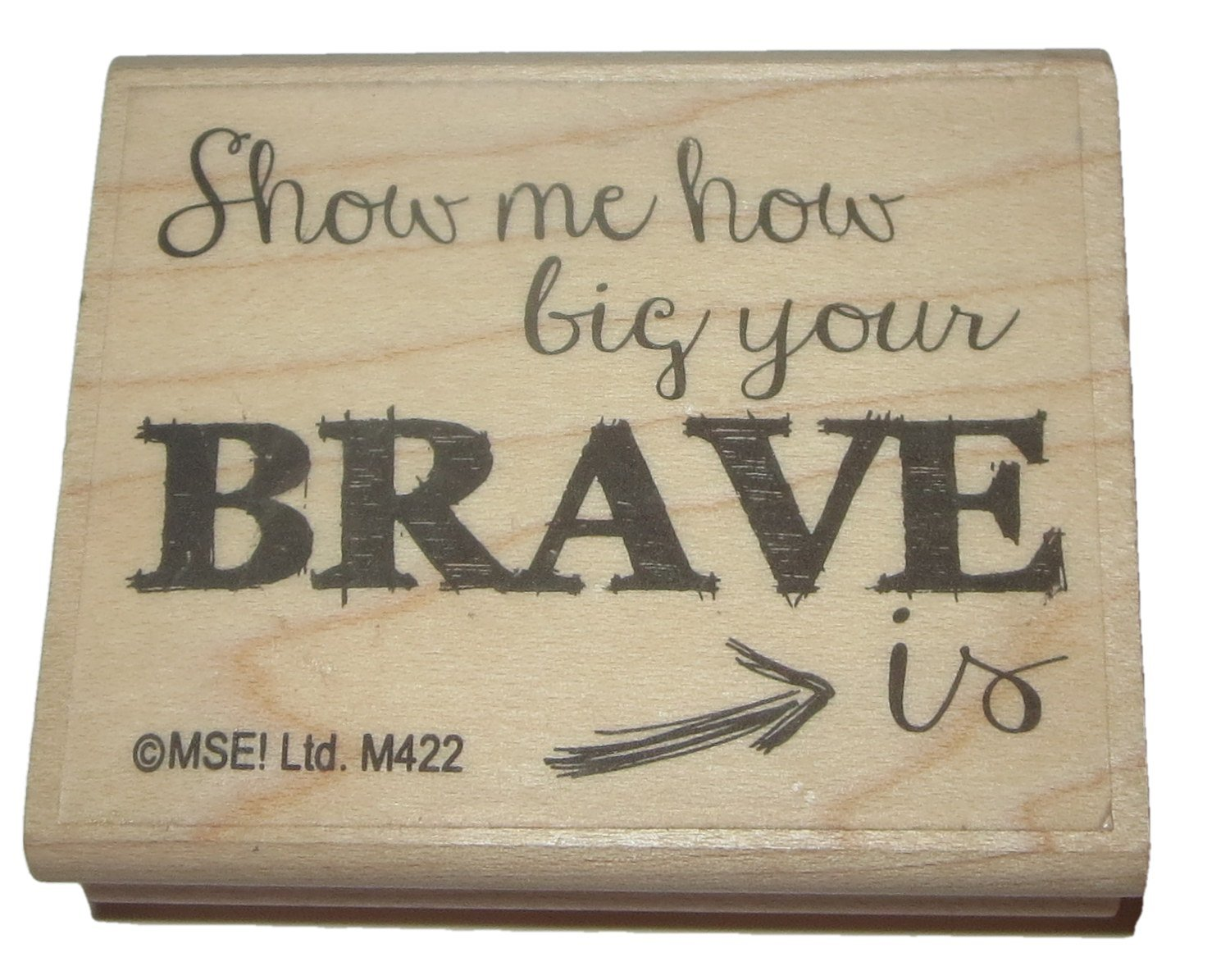 Show Me How Big Your Brave Is Rubber Stamp Wood Mounted 2 Inch By 2 3 8 Inch Stamps Ink Pads Stamps