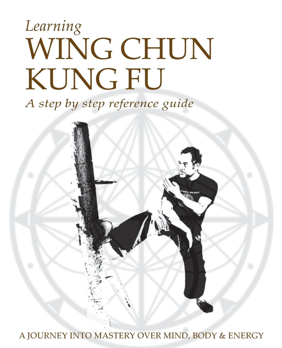 Learning Wing Chun Kung Fu Jason G Kokkorakis 9781845495879