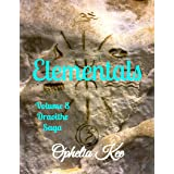 Draoithe: Elementals: Volume Eight (Draoithe The Saga Book 8)