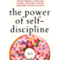 The Power of Self-Discipline: 5-Minute Exercises to Build Self-Control, Good Habits, and Keep Going When You Want to…