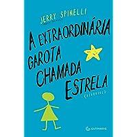 A extraordinária garota chamada Estrela